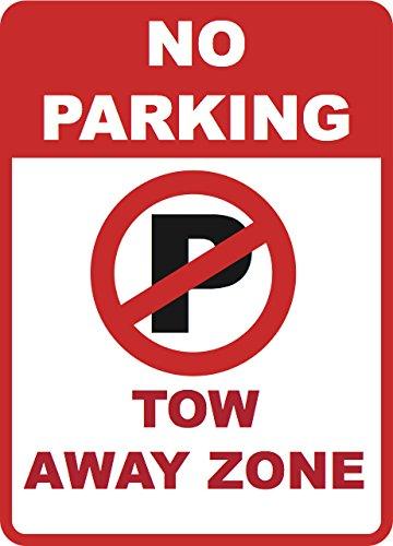 No Parking Tow Away Zone Sign - Garage Traffic Warning Signs - Aluminum Metal