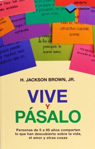 Descargar Libro Vive Y Pásalo ) Jr., H. Jackson Brown