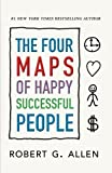 img - for The Four Maps of Happy Successful People book / textbook / text book