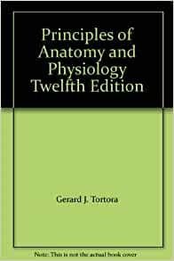 Principles of Anatomy and Physiology 15th Edition
