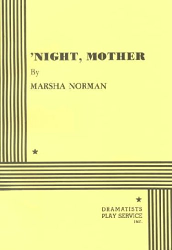 An analysis of night mother a play by marsha norman