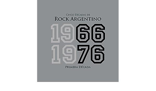 Cinco Décadas de Rock Argentino: Primera Década 1966 - 1976 by Various on Amazon Music - Amazon.com