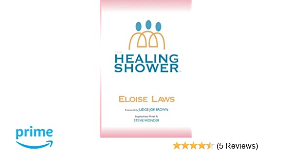 Together Energy Reviews >> The Healing Shower Eloise Laws Lake Payne 9780988864429