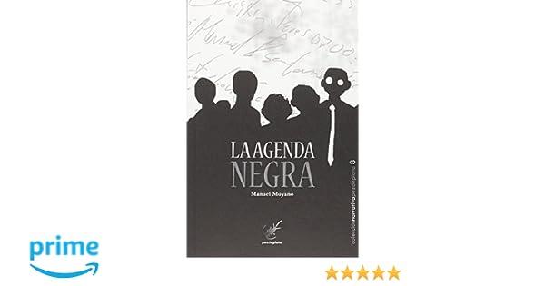 La agenda negra (Narrativa Pez de Plata): Amazon.es: Manuel ...