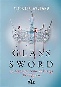 """Afficher """"Glass sword"""""""