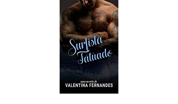 SURFISTA TATUADO (Portuguese Edition) eBook: FERNANDES, VALENTINA ...