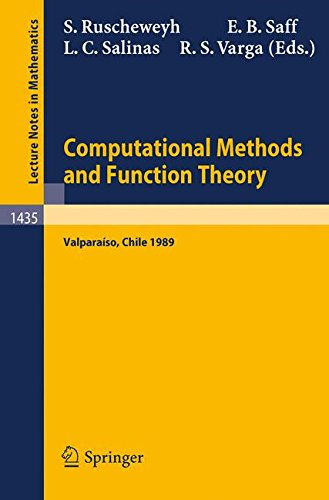 Computational Methods and Function Theory: Proceedings of a Conference held in Valparaiso, Chile, March 13-18, 1989 (Lec