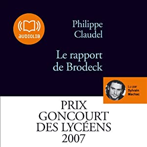 Le rapport de Brodeck Hörbuch