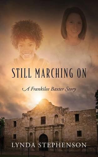 Still Marching on: A Frankilee Baxter Story
