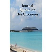 Journal Quotidien des Croisie'res