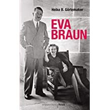 Eva Braun: Ma vie avec Hitler