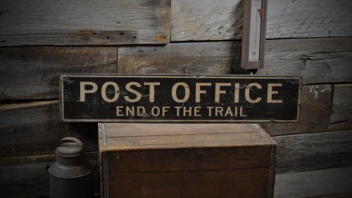 Post Office End of the Trail Wooden Sign - 7.25 x 36 Inches