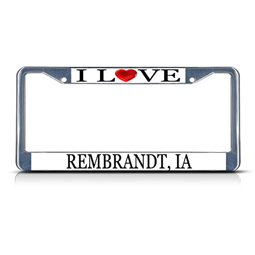 Rembrandt Heart - Sign Destination Metal License Plate Frame Solid Insert I Love Heart Rembrandt, Ia Car Auto Tag Holder - Chrome 2 Holes, One Frame
