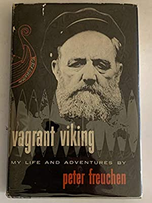 Vagrant Viking : my life and adventures: Amazon.es: Freuchen, Peter: Libros