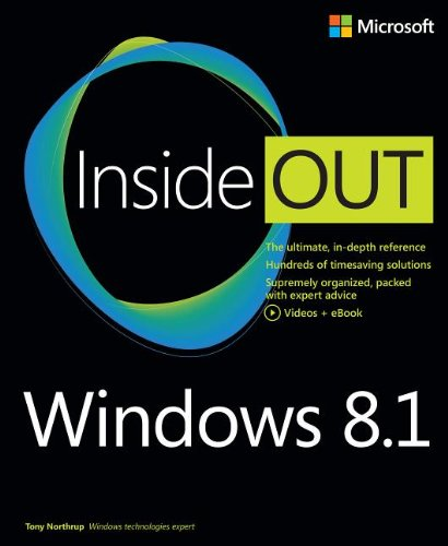Windows 8.1 Inside Out by Tony Northrup, Publisher : Microsoft Press