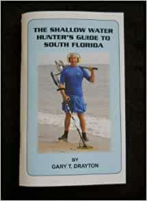 The Shallow Water Hunter S Guide To South Florida Gary T