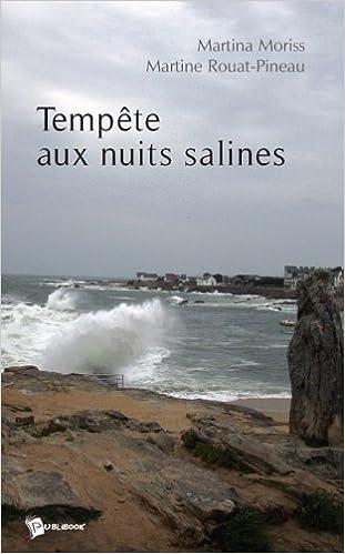 Livre gratuits en ligne Tempête aux Nuits Salines epub, pdf