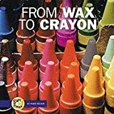 From Wax to Crayon, Robin Nelson, 0822547368