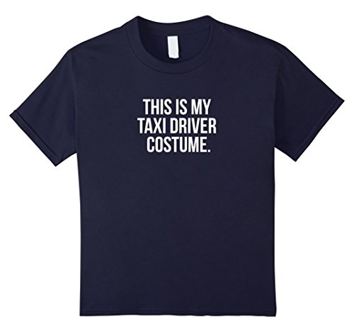Taxi Driver Costume For Kids (Kids This is my Taxi Driver Costume Funny Halloween Tee Shirt 12 Navy)