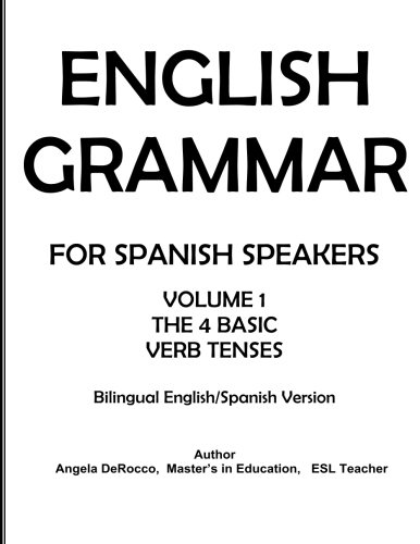 Download English Grammar for Spanish Speakers: the 4 Basic Verb Tenses pdf