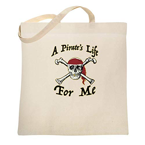 A Pirate's Life For Me Halloween Costume Skull Natural 15x15 inches Canvas Tote Bag]()