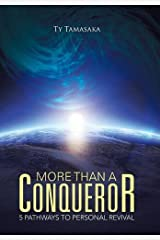 More than a Conqueror: Five Pathways to Personal Revival Hardcover