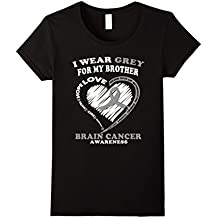 Brain Cancer Shirt - I Wear Grey For My Brother