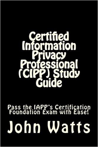 Certified Information Privacy Professional (CIPP) Study Guide: Pass ...