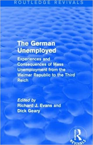Kostenloser Buch-Download The German Unemployed (Routledge Revivals): Experiences and Consequences of Mass Unemployment from the Weimar Republic of the Third Reich PDF