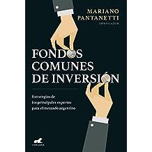 Fondos comunes de inversión: Estrategias de los principales expertos para el mercado argentino (Spanish