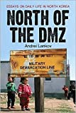 img - for North of the Dmz Publisher: McFarland & Company book / textbook / text book