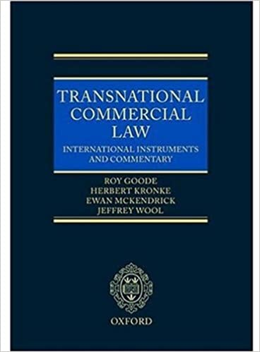Transnational Commercial Law International Instruments and Commentary