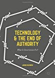 Technology and the End of Authority: What Is Government For?