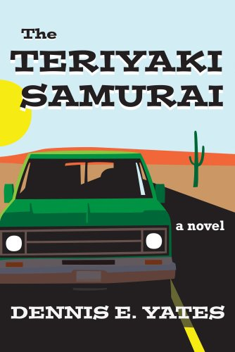 [The Teriyaki Samurai (A comedy about life, love and the American highway)] (Samurai Life)