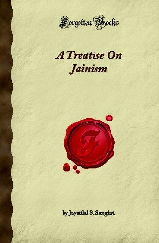 A Treatise On Jainism (Forgotten Books)
