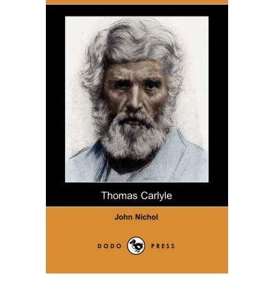 [(Thomas Carlyle (Dodo Press) )] [Author: John Nichol] [Jul-2007]