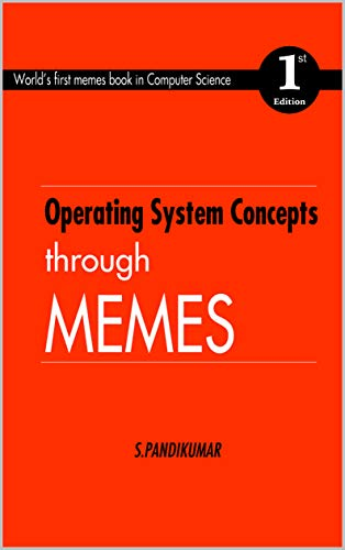 Operating System Concepts through Memes: World's first memes book in Computer Science (Tamil Edition) (Development Of Science And Technology In Tamil)
