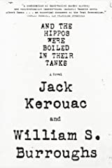 And the Hippos Were Boiled in Their Tanks Paperback