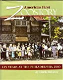 America's First Zoostory and Other Philadelphia Stories, Clark DeLeon, 1578640695