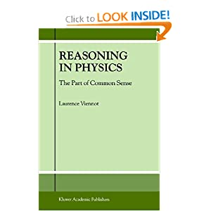 Reasoning in Physics. The Part of Common Sense L. Viennot
