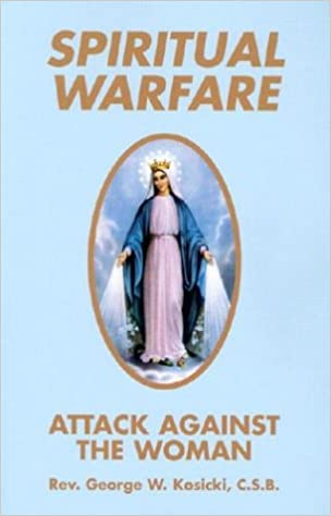 Spiritual Warfare: Attack Against the Woman