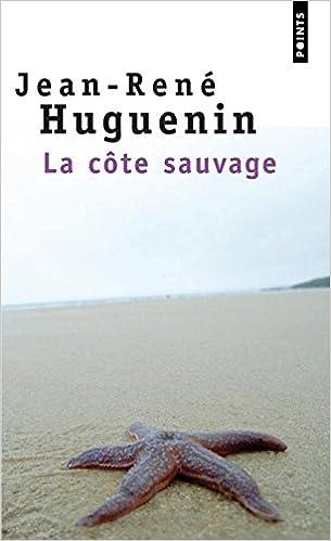 La Côte sauvage - Jean-Rene Huguenin