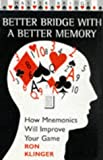 Better Bridge with Better Memory, Ron Klinger, 0575065362