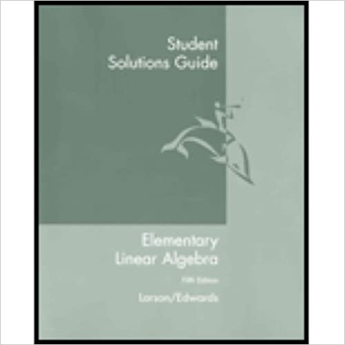 Book Student Solutions Guide - Elementary Linear Algebra by Ron Larson (2003-06-06)
