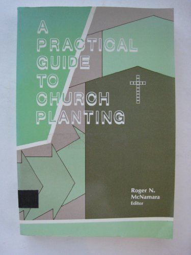 A practical Guide to Church Planting