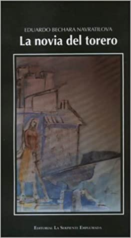 La Novia del Torero (Vestido Rojo) (Spanish Edition): Eduardo Bechara Navratilova: 9789583333552: Amazon.com: Books
