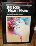 The Red Right Hand, Joel T. Rogers, 0891630473