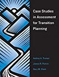 img - for Case Studies In Assessment For Transition Planning by Audrey A. Trainor (2006-03-30) book / textbook / text book