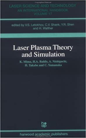 Laser Plasma Theory and Simulation (Laser Science and Technology)