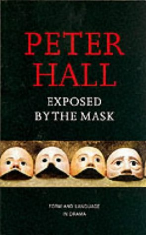 Exposed by the Mask: Form and Language in Drama ebook